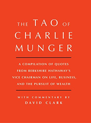 "The 21 Lessons From ""The Tao of Charlie Munger"""